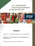 Módulo 2 – O Dinamismo Civilizacional Da Europa