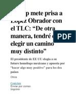 Trump Mete Prisa a López Obrador Con El TLC
