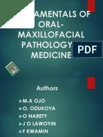 Fundamentals of Oral-maxillofacial Pathology & Medicine