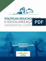 Políticas Educacionais e Escolarização Em Diferentes Contextos