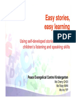 Easy Stories Easy Learning Using Self-Developed Stories to Enhance Children s Listening and Speaking Skills