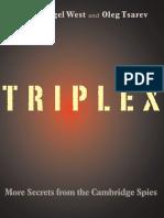 [Mr. Nigel West, Oleg Tsarev] TRIPLEX Secrets Fro(B-ok.xyz)