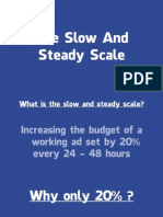 10. the Slow and Steady Scale