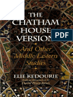 Kedourie, Elie - The Chatham House Version and Other Middle Eastern Studies.pdf