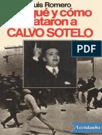 Por Que y Como Mataron a CALVO SOTELO - Luis Romero