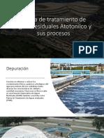 Planta de Tratamiento de Aguas Residuales Atotonilco y sus procesos