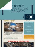 PRINCIPALES PRESAS DEL PERÚ Y DEL MUNDO