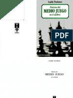 Práctica del MEDIO JUEGO en el ajedrez - Ludek Pachman.pdf