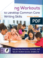 Kendall Haven - Writing Workouts to Develop Common Core Writing Skills_ Step-By-Step Exercises, Activities, And Tips for Student Success, Grades 2-6 (2014, Libraries Unlimited)