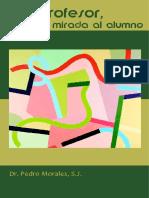 Ser profesor, una mirada al alumno.pdf