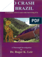 Roger Leir - UFO Crash in Brazil