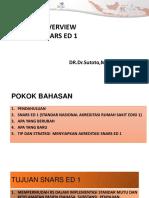 OVERVIEW STANDAR AKREDITASI SNARS ED1 masalah rs.pdf
