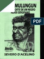 João Mulungun Vida e Morte de um Herói Sergipano Severo D'Acelino 2013