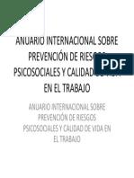 ANUARIO INTERNACIONAL SOBRE PREVENCIÓN DE RIESGOS PSICOSOCIALES Y CALIDAD DE VIDA EN EL TRABAJO.pptx