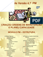 Manual PM Criação de Ordens de Manutencao versão 4.7 - I.ppt