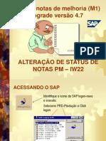 Manual PM Liberação de Notas de Manutenção (Alteração de Status Notas PM) versão4.7.ppt