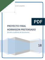 Proyecto Final Hormigon Pretensado CONSTRUCCION DE UN PUENTE UTILIZANDO UNA SECCION CAJON