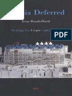 Baudrillard Jean-Utopia Deferred_ Writings from Utopie (1967--1978)-Semiotext(e) (2006).pdf