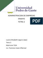 Lucero Elizabeth Segura Lopez Ensayo Administracion 2 Tetra