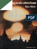 Hans Holzer - Cuando Los Ovnis Aterrizan