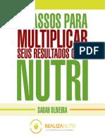 5 Passos Para Multiplicar Seus Resultados Como Nutricionista Sarah Oliveira