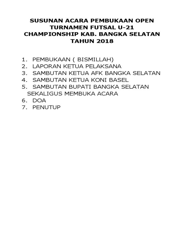 Susunan Acara Pembukaan Open Futsal Championship Bangka Selatan Tahun 2018