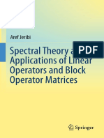Aref Jeribi (Auth.)-Spectral Theory and Applications of Linear Operators and Block Operator Matrices-Springer International Publishing (2015)