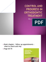 Control and Progress in Orthodontic Treatment