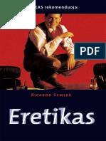 Ricardo.semler. .Eretikas.2004.LT