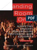 Standing Room Only Marketing Insights for Engaging Performing Arts Audiences