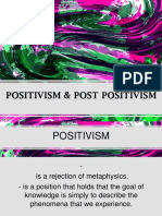 POSITIVISM AND POST POSITIVISM
