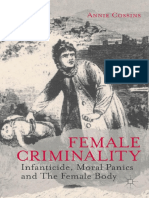 Female Criminality Infanticide, Moral Panics and the Female Body