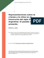 Abduca, Leila (2014). Representaciones Sobre La Crianza y La Ninez en El Transcurso Del Siglo XX en La Argentina. El Pasado en El Presente