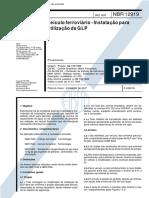 NBR 12919 - 1993 - Veiculo Ferroviário - Instalação Para Utilização de GLP