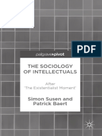 Simon Susen, Patrick Baert-The Sociology of Intellectuals_ After 'the Existentialist Moment'-Palgrave Macmillan (2017)