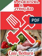 Dieta Flexível e Nutrição - Caio Bottura.pdf