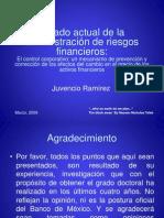 1 Estado Actual de La Admon de Riesgos Financieros Juvencio Ramirez Banxico