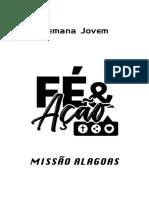 SEMANA DE COLHEITA JOVEM – FÉ & ACÃO 2018