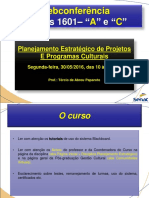 WEBCONFERÊNCIA - PLANEJAMENTO ESTRATÉGICO - 1601A-C-PROF. TÉRCIO.pptx