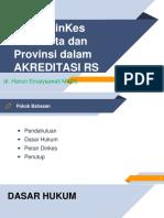 Presentasi Peran DinKes Dlm Akreditasi RS SNARS Ed1pptx