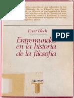 Bloch, Ernst - Entremundos en la historia de la filosofía (apuntes de los cursos de Leipzig).pdf