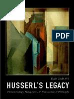 Dan Zahavi - Husserl's Legacy _ Phenomenology, Metaphysics, And Transcendental Philosophy (2018, Oxford University Press)