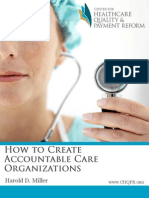 How to Create Accountable Care Organizations