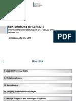 2012 02 EBA LCR-Meldungen Infoveranstaltung 21022012 Meldebögen