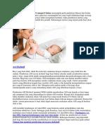 Perkembangan bayi usia 0 sampai 6 bulan memanglah perlu perhatian khusus dari kedua orang tua.docx