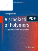 (Springer Series in Materials Science 241) Kwang Soo Cho (Auth.)-Viscoelasticity of Polymers_ Theory and Numerical Algorithms-Springer Netherlands (2016)