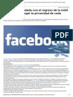 Facebook, Inundada Con El Regreso de La Inútil Carta Para Proteger La Privacidad de Cada Usuario _ Facebook, Privacidad - Infobae
