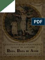 Vicente de Carvalho - Roza Roza de Amor