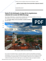 Santa Fe de Antioquia, La Joya de La Arquitectura Colonial de La Zona de Hidroituango - Las2orillas