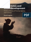 David Ingram - World Crisis and Underdevelopment_ a Critical Theory of Poverty, Agency, And Coercion (2018, Cambridge University Press)
